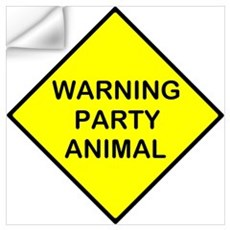 Warning Party Animal Wall Decal