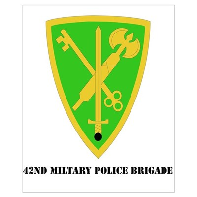 SSI - 42nd Military Police Brigade with Text Frame Poster