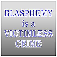 """Blasphemy Victimless"" Poster"