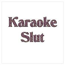 Karaoke Slut Poster