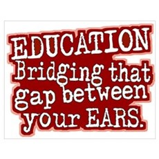 Maroon, Education Bridging The Gap Small Framed Pr Poster