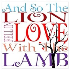 Lion Loves Lamb Quote Poster