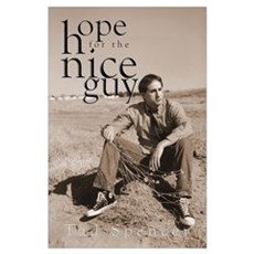 Hope for the Nice Guy Mini-Print Poster