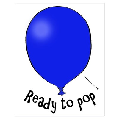 Ready to Pop Poster