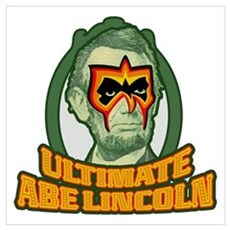 Ultimate Abe Lincoln Poster
