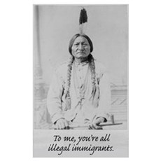 To me, you're all illegal immigrants. Framed Print