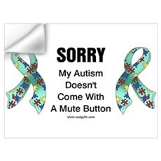 Autism Sorry Wall Decal