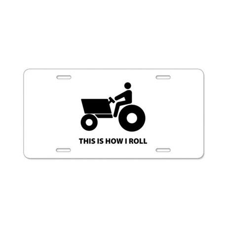 How I Roll Aluminum License Plate