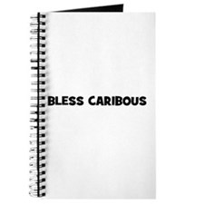 Bless Caribous Journal