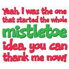 Funny Christmas I Started Mistletoe Idea Framed Pa Poster