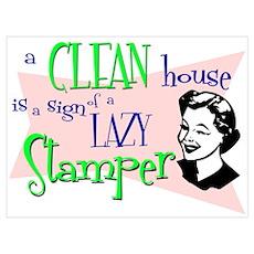 Lazy Stamper Poster