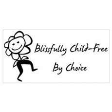 Blissfully Child-Free Poster