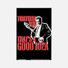 Reservoir Dogs Torture You Rectangle Magnet