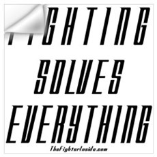 Fighting Solves Everything Wall Decal
