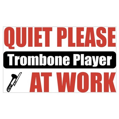 Trombone Player Work Poster