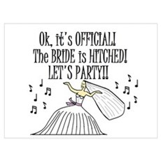 THE BRIDE IS HITCHED LET'S PA Framed Print