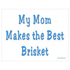 Mom Makes the Best Brisket Poster