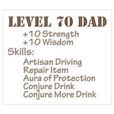 Level 70 Dad Poster
