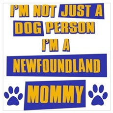 Newfoundland Mommy Poster