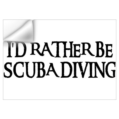 I'D RATHER BE SCUBA DIVING Wall Decal