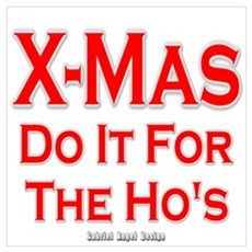 X-Mas Do it for the Ho's Poster