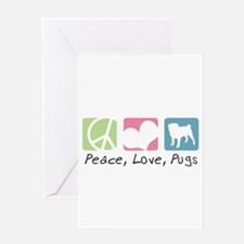 Peace, Love, Pugs Greeting Card