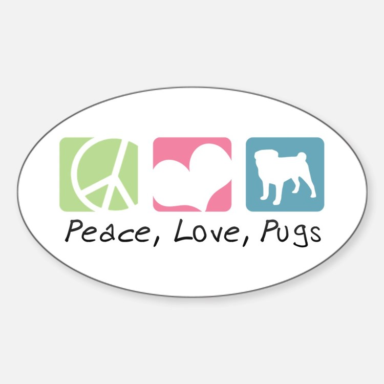 Peace, Love, Pugs Decal