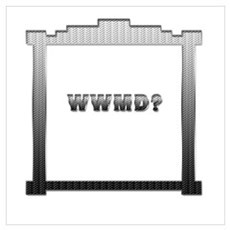 WWMD? Poster