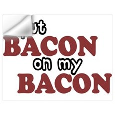 Bacon on Bacon Wall Decal