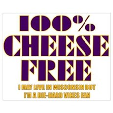 100% Cheese Free - MN Poster