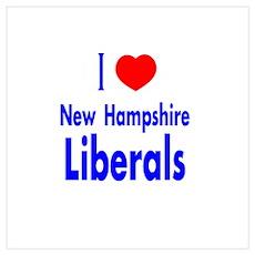I Love (Heart) NH Liberals Poster
