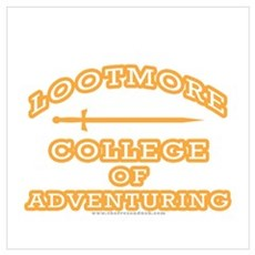Lootmore College of Adventuring Poster