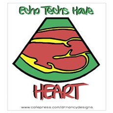 Echo Techs Have Heart Poster