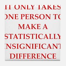 Funny statistics joke Tile Coaster