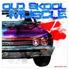 old Skool 67 Chevelle Poster