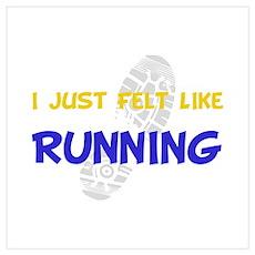 Felt Like Running Poster