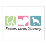 Peace, Love, Bostons Small Poster