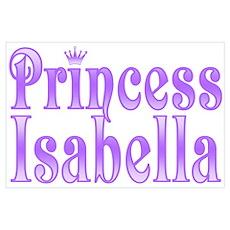 """""""Princess Isabella"""" Poster"""