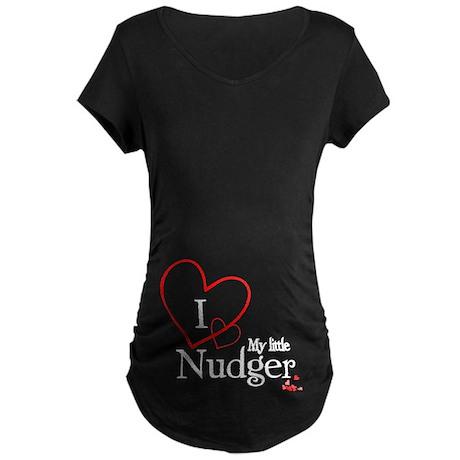 I love my little nudger Maternity Dark T-Shirt