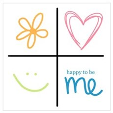 Happy to be me Poster