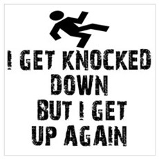 I Get Knocked Down Poster