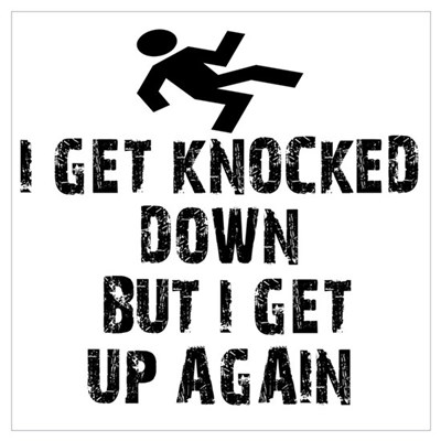 I Get Knocked Down Canvas Art