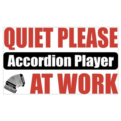 Accordion Player Work Poster