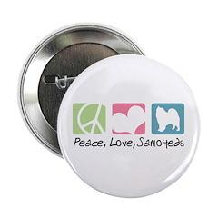 "Peace, Love, Samoyeds 2.25"" Button"