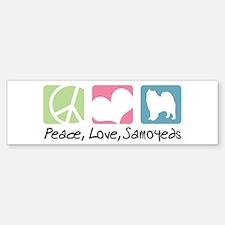 Peace, Love, Samoyeds Bumper Bumper Sticker
