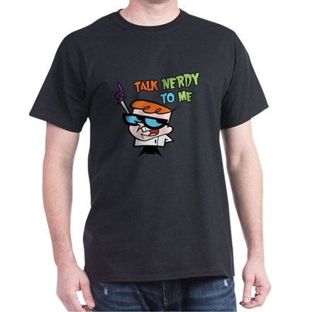 Dexter's Lab Talk Nerdy T-Shirt