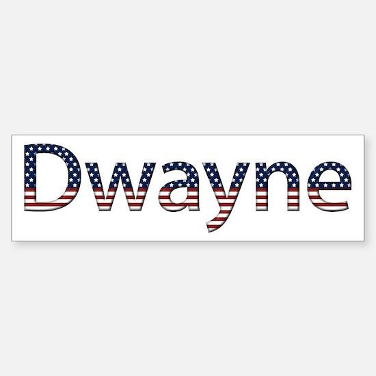 Dwayne Stars and Stripes Bumper Bumper Bumper Sticker