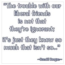 President Reagan Not Ignorant Poster