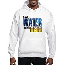 Save Water Drink Beer Hoodie