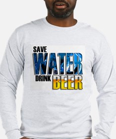Save Water Drink Beer Long Sleeve T-Shirt